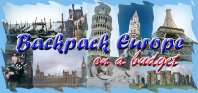 Backpack Europe on a Budget